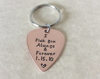 Copper guitar pick, hand stamped on a keyring, I pick you Always and  Forever.personalized Boyfriend, Girlfriend, gift.