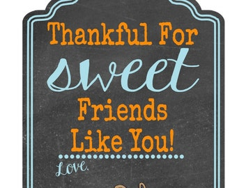 Thankful For Sweet Friends Like You - Printable Thanksgiving Tags - Instant Download - Set of 9
