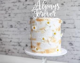 Always & Forever Wedding Cake Topper