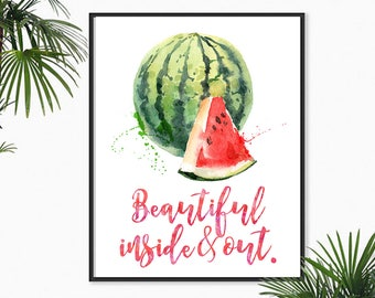 "Fashion Print. Kitchen Wall Art. Art Print. Food Print. Inspirational Quote Typographic Print - ""Beautiful Inside and out."" Watercolor Art."