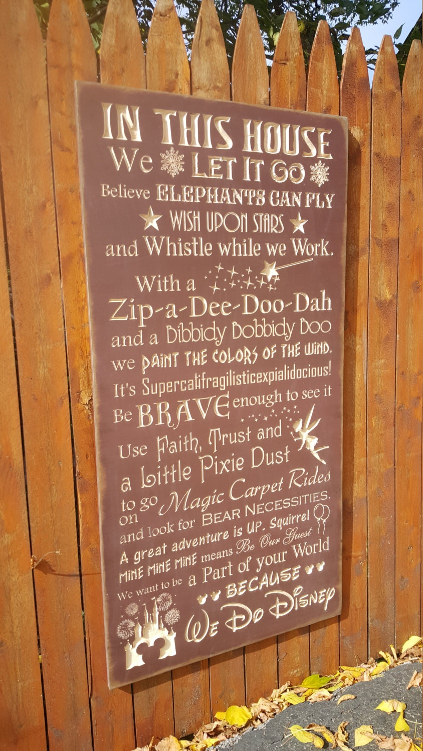 Custom Carved Wooden Sign In This House We Do Disney