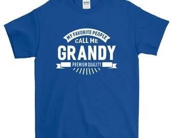 My Favorite People Call Me Grandy Grandpa T-shirt For Men Women Funny Grandpa Gift Screen Printed Tee Mens Ladies Womens Tees
