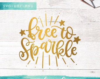 Free to Sparkle Svg / Fourth of July SVG Cutting Files / 4th of July SVG Cut Files / Star SVG for Cricut Silhouette / Patriotic Svg