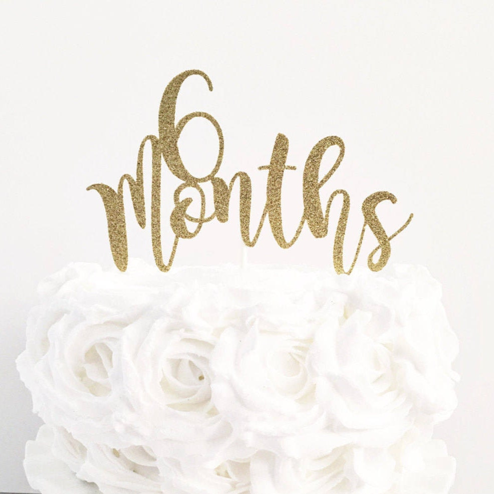 6 Months Cake Topper / 6 Month Birthday / Half Birthday Cake