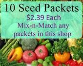 Mix-n- Match Discount Bundle 10 Packets Heirloom Garden Seeds Your Choice