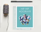 Hip Hip Hooray Funny X-Ray Greeting Card; Medical Humor Notecard; Stationery with Kate Waddell artwork