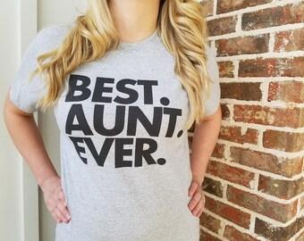 Women's Best Aunt Ever T Shirt - Cool Aunt Tee - Item 1063