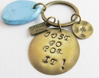 Quote Initial Keychain, inpirational gift, Just Go For It, free shipping, personalized gift, gift for her