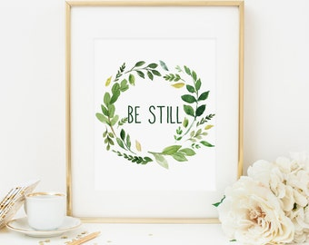 Be Still Printable Green Leaf Wreath Print Inspirational Art Positive Quote Print Scripture Verse Christian Wall Art Bible Verse Print