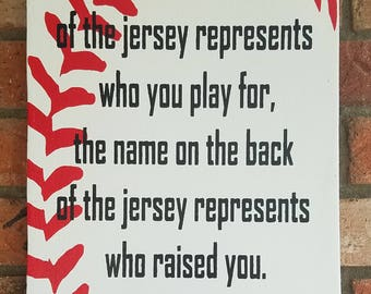 The Name On The Jersey Sign, Team Sign, Motivational Sign, Baseball Sign,