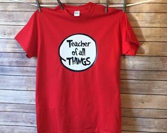 Teacher OF the Things TShirt