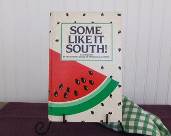 Some Like it South! Vintage Cookbook, 1984