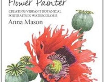 The modern flowr painter by anna mason