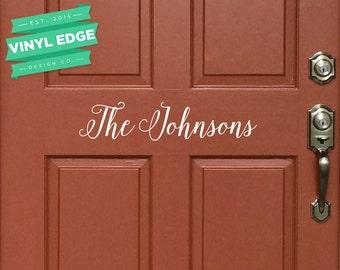 Last Name Front Door Vinyl Decal - Custom Front Door Name Vinyl - Vinyl Home Decor - Removable Vinyl Door Decal [DOOR0010]