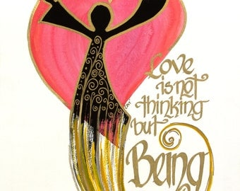 Love is Not Thinking But being