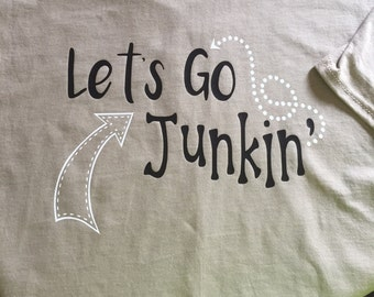 Junkin' shirt