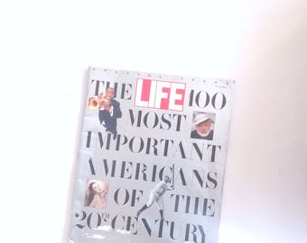 1990 Vintage life magazine special issue. The 100 most important Americans of the 20th Century. This magazine has lots of beautiful pictures