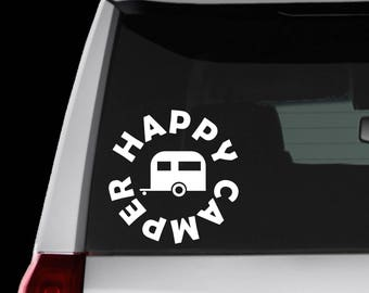 Happy Camper, camping, outdoors, hiking, nature, RV Decal auto, laptop, water bottle, locker