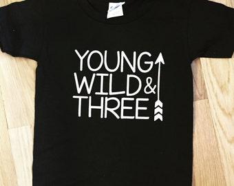 young wild and three shirt, third birthday, Clothing for boys, clothing for girls, third birthday shirt, third birthday theme l, arrow shirt