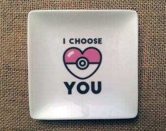 I Choose You trinket holder, jewelry holder, ring holder, catch all, Pokemon valentine gift ***FREE SHIPPING