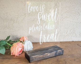 Love is Sweet, Take A Treat Sign - Acrylic Wedding Sign - Dessert Table Sign - Treat Bar Sign - Candy Bar Wedding Sign
