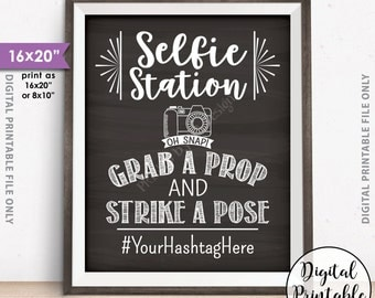 """Selfie Station Sign, Hashtag Sign, Share on Social Media, Photobooth Sign, Photo Booth Wedding Sign, 8x10/16x20"""" Chalkboard Style Printable"""