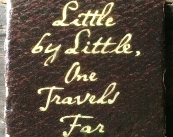 Little by Little Tolkein Quote Coaster or Decor Accent