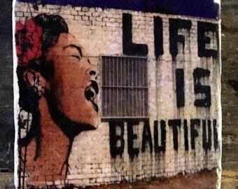 Life Is Beautiful Graffiti Coaster or Decor Accent