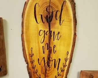 God Gave Me You  sign (Valentine gift)