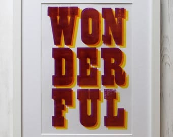 Wonderful - Letterpress Print