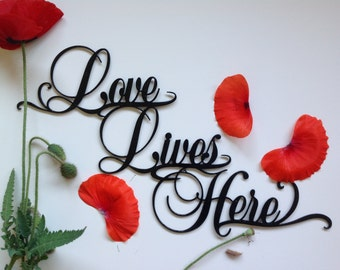 Love Lives Here wall art sign, mother's day gift idea, inspirational word art, metal word art, metal words gift for mom, home decor word art