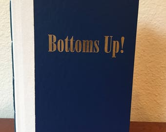Altered Journal/Photo Album - Bottoms Up!