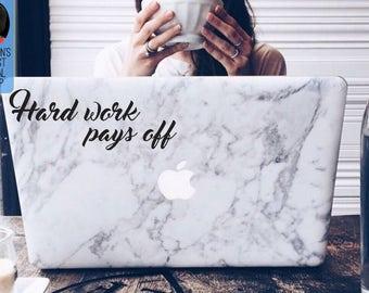 Hard work pays off inspiring and motivational Macbook / Laptop Vinyl Decal