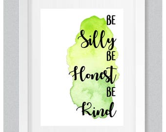 A4 Personalised Gift Print: Be Silly Be Honest Be Kind - Home Decor / New Home Gift / Typographic Print / Watercolour Splash