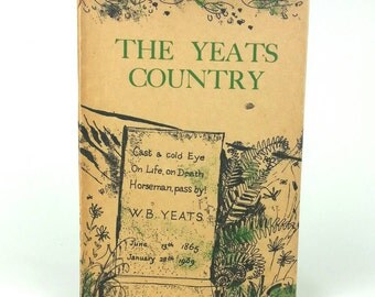 The Yeats Country- 1963 illustrated guide to Yeat's Ireland