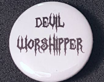 Devil Worshipper, Devil Badge, Gothic Badge, Gothic Wedding Favors, Devil Pin Back, Devil Button, Hell Badges, Hell Buttons, The Devil, 666