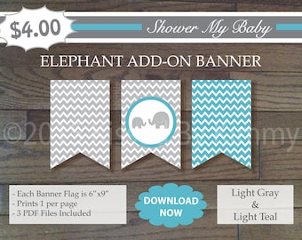 60% Off SALE Teal and Gray Elephant Add-On Banner - Printable Baby Boy Shower Banner - Chevron Baby Shower Decor - L Gray Light Teal 22-11