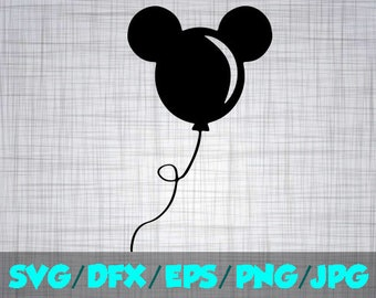 Mickey balloon SVG Iron On Decal Cutting File / Clipart in Svg, Eps, Dxf, Png, & Jpeg for Cricut Silhouette Disneyland Disney world Balloons