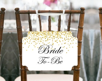 Gold Confetti Bride to be Chair Banner, Bridal Shower Decoration, Bridal Shower Chair Banner, Bride To Be Sign. Printable Chair Sign BS46