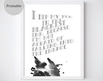 Gift for Writers, Writer Print, Instant Downloads, Printable Quote, Emerson Quote, Large Printables, Writer Gift, DIgital Downloads,