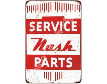 Nash Service Parts Vintage Look Reproduction 8x12 Metal Sign 8121336