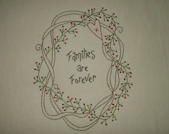 Primitive Stitchery~Families Are Forever....