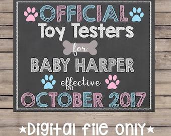 Dog Pregnancy Chalkboard/Pet Pregnancy Announcement/Official Toy Tester Chalkboard/Official Toy Testers Chalkboard/Dog Pregnancy Sign