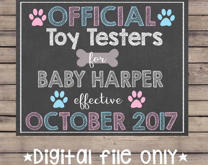 Dog Pregnancy Chalkboard/Pet Pregnancy Announcement/Official Toy Tester Chalkboard/Official Toy Testers Chalkboard/Dog Pregnancy Sign