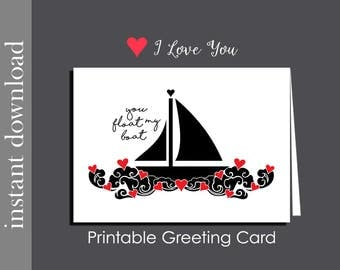 Printable Card, Anniversary Card, You Float My Boat, romantic card, romantic anniversary, love boat card, card for him, printable Valentine
