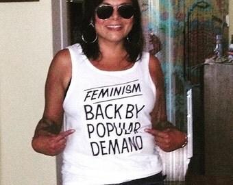 Feminism Back By Popular Demand White Tank