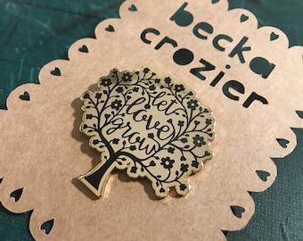 Let Love Grow Hard Enamel Pin Gold / Black