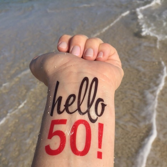 Hello 50 50th Birthday Temporary Tattoo Birthday Party