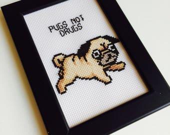 Pugs Not Drugs | Pug | Dog | Cartoon | Kawaii | Sassy | Cute | Gift | Home | Framed | Cross Stitch |