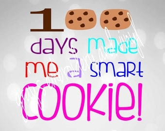 100 days made me a smart cookie svg dxf